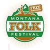 The Montana Folk Festival.