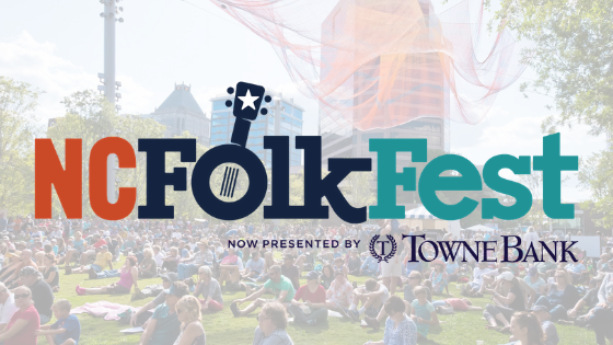 North Carolina Folk Festival - Presented by TowneBank