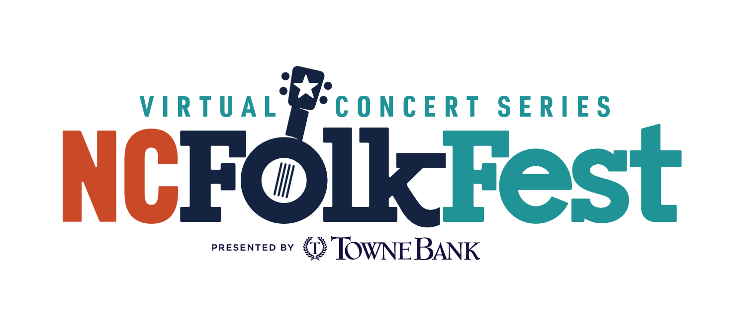 Virtual Concert Series NC Folk Fest Presented by TowneBank